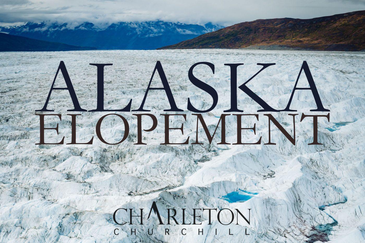 alaskan glacier elopement