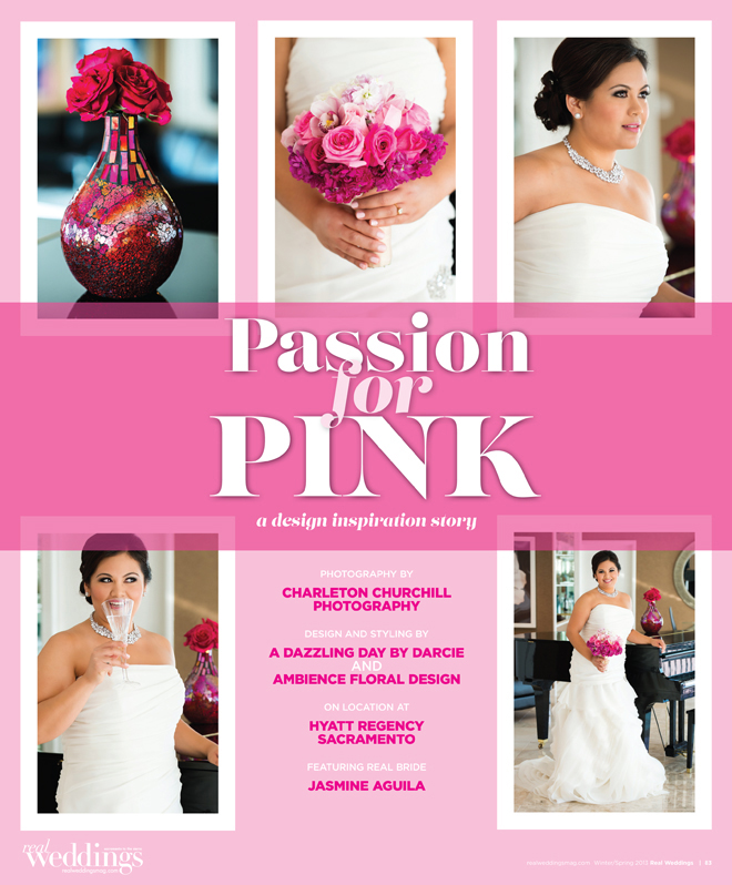 Real Weddings magazine passion for pink photoshoot Hyatt Regency hotel
